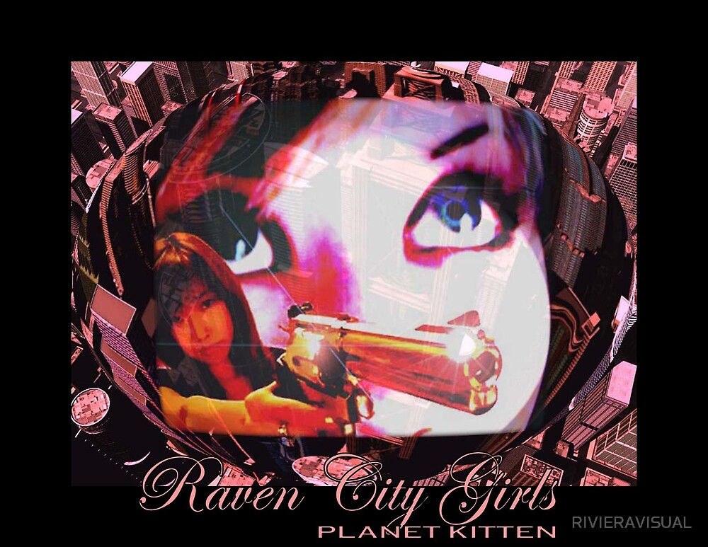 Riviera Visual Raven City Planet Kitten by RIVIERAVISUAL