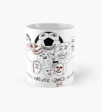 You'll never be alone Mug