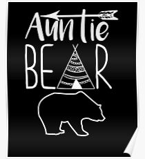 Auntie Bear Graphic Teepee and Arrow T-shirt Poster