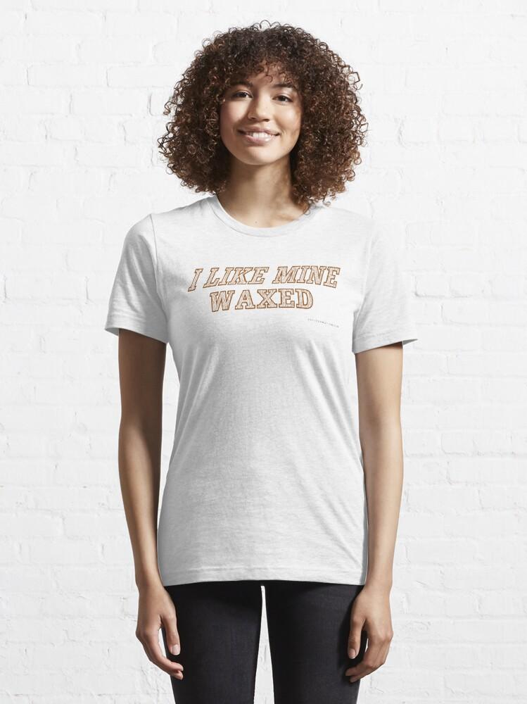 Alternate view of Floor Sander - I Like Mine Waxed Essential T-Shirt