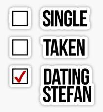 Single, Taken, Dating Stefan Sticker