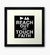Reach Out And Touch Faith Framed Print