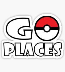 Go Places - Pokemon Go Sticker