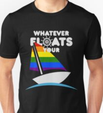LGBT: Whatever Floats Your Boat Unisex T-Shirt