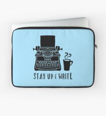 Stay Up & Write Laptop Sleeve