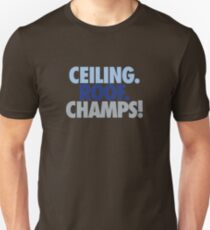 ceiling roof champs T-Shirt