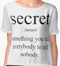 Define: Secret Chiffon Top