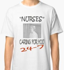 Nurses Caring For You Classic T-Shirt