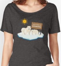 Welcome To Antarctica  Women's Relaxed Fit T-Shirt