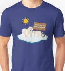 Welcome To Antarctica  Unisex T-Shirt