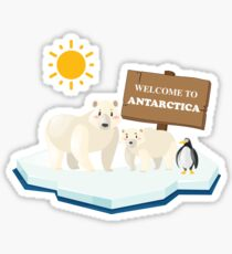 Welcome To Antarctica  Sticker
