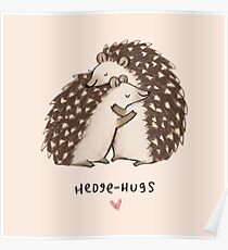 Hedge-hugs Poster