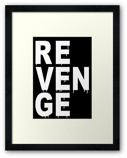 REVENGE by RobinBegins