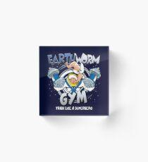 Earthworm Gym Acrylic Block