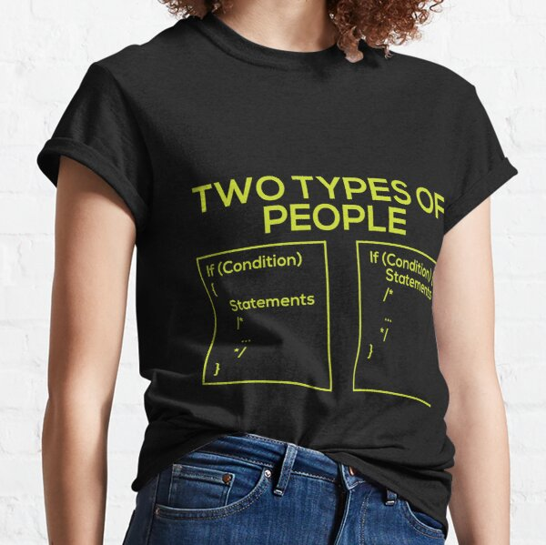 Programming Types of People Classic T-Shirt