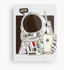 Houston... We have a Coffee!  Metal Print