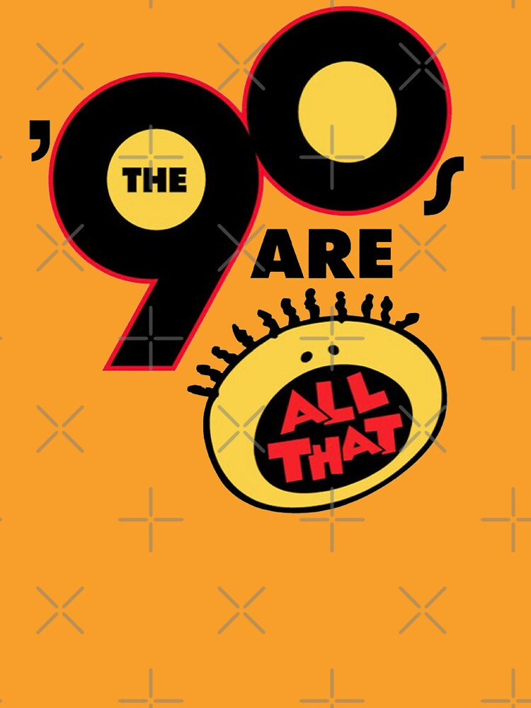 90's Are All That | Unisex T-Shirt