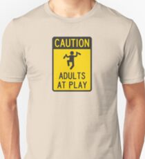 Caution Adults at Play T-Shirt