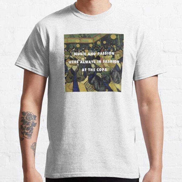 The Copacabana in Arles Classic T-Shirt