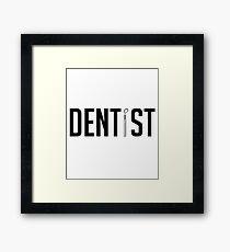 Simplistic Dentist Design - Dental Hygienist Dentistry Gift Framed Print