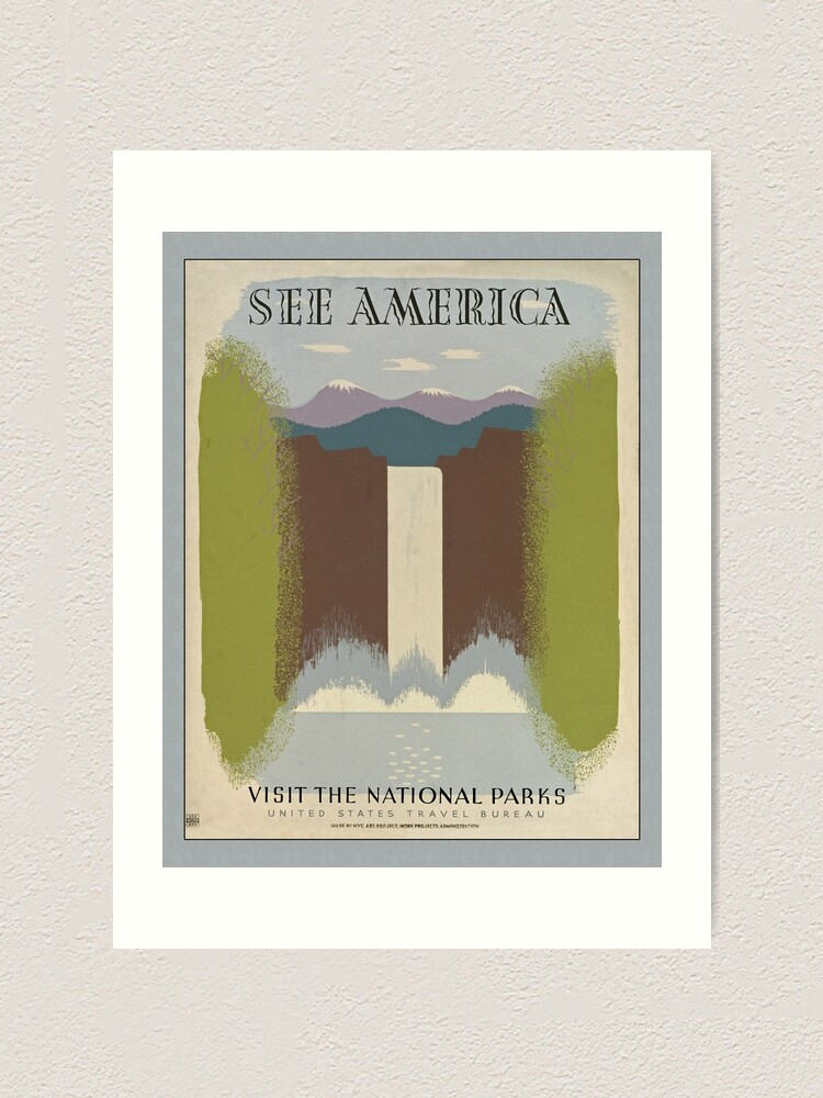 See America National Park Service Poster Wpa Art Print By Cafepretzel Redbubble