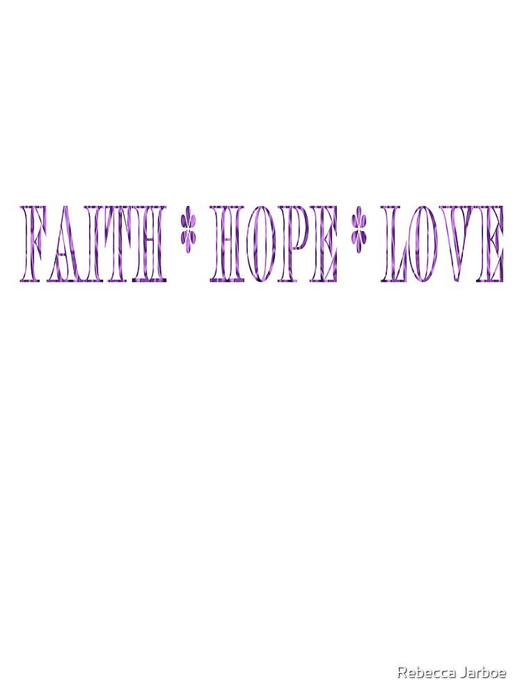 Faith - Hope - Love by bjarboe