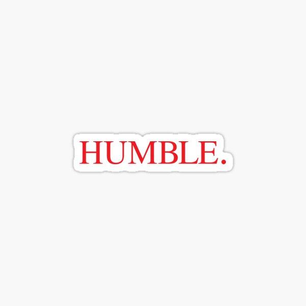 HUMBLE Kendrick Lamar Sticker