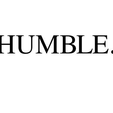 HUMBLE Kendrick Lamar Damn by electricgrey
