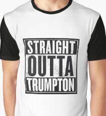 STRAIGHT OUTTA TRUMPTON Graphic T-Shirt