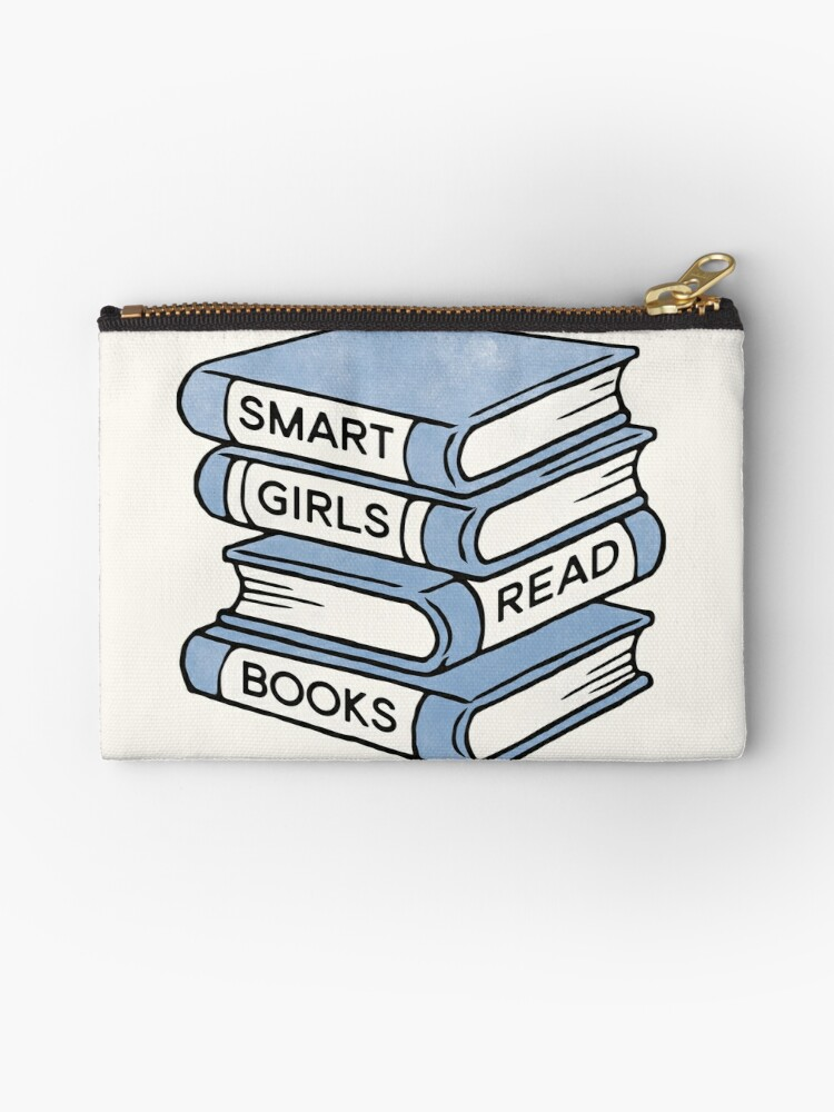 Smart Girls Read Books Book Lover Gift Inspirational Quote Zipper Pouch By Redhillprints