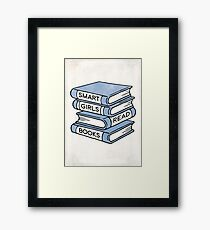 Smart Girls Read Books - book lover gift inspirational quote Framed Print