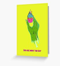 Zombie Hand - You Are What You Eat Greeting Card