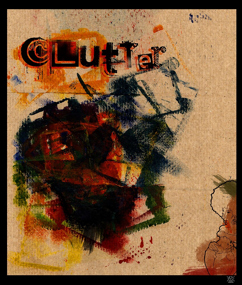 clutter by 87joonbug