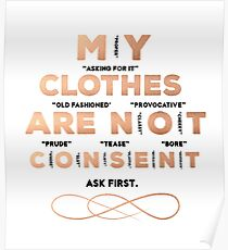 My Clothes Are Not Consent (Black) Poster