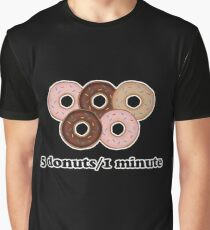 Five donuts in one minute  Graphic T-Shirt