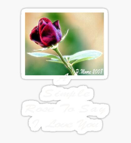 A Simple Rose For You Sticker