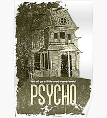 Psycho - We all go a little mad sometimes! Poster