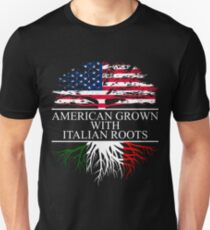 American Grown with Italian Roots Shirt Unisex T-Shirt