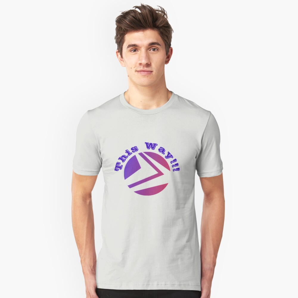 THIS WAY Unisex T-Shirt Front
