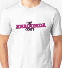 My ANACONDA Don't T-Shirt