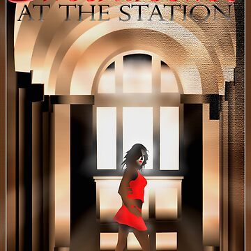 Showtime At The Station by Cliff