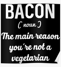 The Main Reason You're Not A Vegetarian Poster