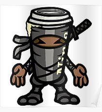 Coffee ninja or ninja coffee? - grey Poster