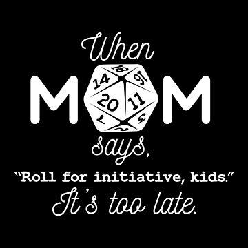 Gamer Mom Says - D20 by whimsyworks