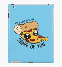 I'm in love with the shape of you iPad Case/Skin