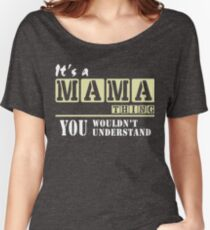 Mama Thing, Mother's day Tee T-Shirts Women's Relaxed Fit T-Shirt