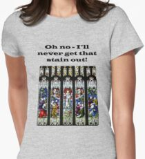Oh no - I'll never get that stain out! (Black print) Women's Fitted T-Shirt