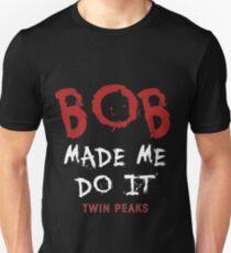 Twin Peaks Bob Made Me Do It Unisex T-Shirt