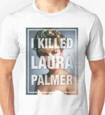 Twin Peaks I Killed Laura Palmer Photo Unisex T-Shirt