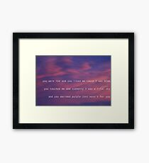 you liked me because i was blue Framed Print